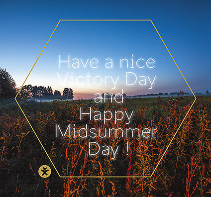 Have a nice Victory Day and Happy Midsummer Day !